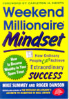 Weekend Millionaire Mindset How Ordinary People Can Achieve Extraordinary Success