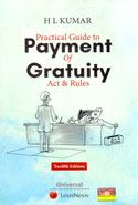 Practical Guide to Payment of Gratuity Act and Rules