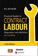 Practical Guide to Contract Labour Regulation and Abolition Act and Rules