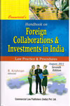Handbook on Foreign Collaborations and Investments in India Law Practice and Procedures