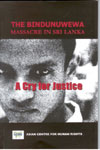 The Bindunuwewa Massacre in Sri Lanka A Cry for Justice