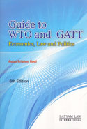 Guide to WTO and GATT Economics Law and Politics