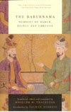The Baburnama Memoirs of Babur Prince and Emperor