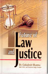 Future of Law and Justice