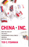China Inc How the Rise of the Next Superpower Challenges America and the World