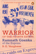 Warrior of the Fourth Estate Ramnath Goenka of the Express