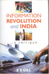 Information Revolution and India : A Critique