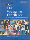The Voyage to Excellence the Ascent of 21 Women Leaders of India Inc