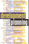 Development Planning Concepts and Tools for Planners Managers and Facilitators
