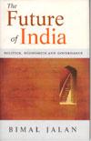 The Future of India - Politics Economics and Governance