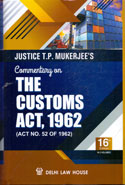 Commentary on the Customs Act 1962 In 2 Vols