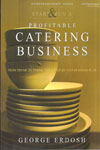 Start and Run a Profitable Catering Business
