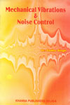 Mechanical Vibrations and Noise Control