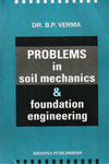 Problems in Soil Mechanics and Foundation Engineering