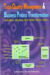 Total Quality Management and Business Process Transformation