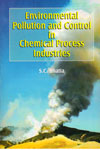 Environmental Pollution and Control in Chemical Process Industries