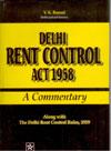 Delhi Rent Control Act 1958 A Commentary