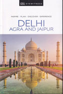 Eyewitness Travel Delhi Agra and Jaipur
