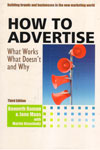 How to Advertise What Works What Doesnt And Why