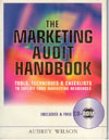 The Marketing Audit Handbook Tools Techniques and Checklists to Exploit Your Marketing Resources