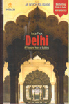 Delhi a Thousand Years of Building