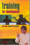 Training for Development All You Need to Know