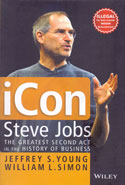 iCon Steve Jobs the Greatest Second Act in the History of Business