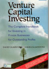 Venture Capital Investing the Complete Handbook for Investing in Private Businesses for Outstanding Profits