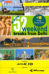 52 Weekend Breaks From Delhi Outlook Traveller