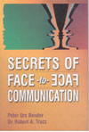 Secrets of Face to Face Communication