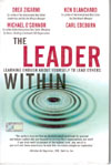 The Leader Within - Learning Enough About Yourself to Lead Others