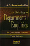 Law Relating to Departmental Enquiries for Government Servants
