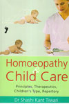 Homeopathy and Child Care Principles Therapeutics Childrens Type Repertory