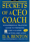 Secrets of a CEO Coach Your Personal Training Guide to Thinking Like a Leader and Acting like a CEO
