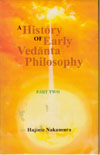 A History of Early Vedanta Philosophy  Book One & Two