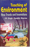 Teaching of Environment - New Trends and Innovations