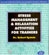 Stress Management and Relaxation Activities for Trainers