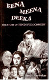 Eena Meena Deeka - The Story of Hindi Film Comedy