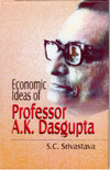 Economic Ideas of Professor A K Dasgupta