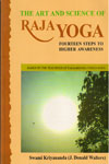 The Art and Science of Raja Yoga With Free CD