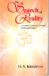 In Search of Reality A laymans Journey through Indian Philosophy