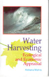 Water Harvesting Ecological and Economic Appraisal