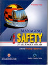 Managing Safety Challenges Ahead Volume 1 and 2