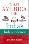 What America Did for Indias Independence