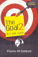 The Goal 2 Its Not Luck