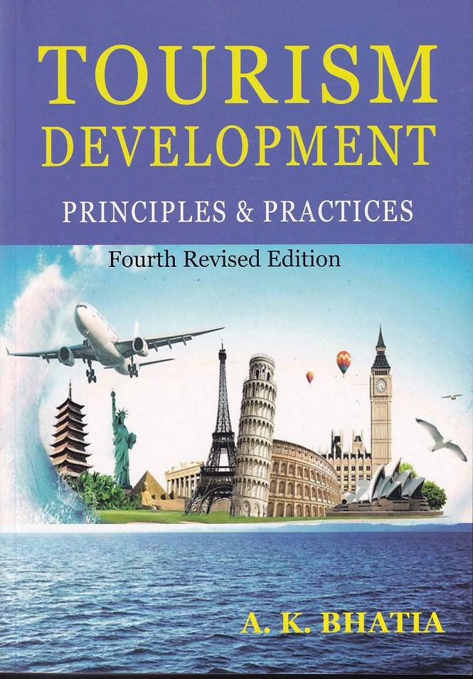 Tourism Development Principles and Practices