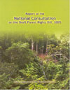 Report of the National Consultation on the Draft Forest Rights Bill 2005