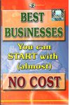 Best Businesses You Can Start With Almost No Cost