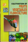 Cultivation of Fruits Vegetables and Floriculture