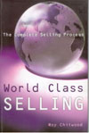 World Class Selling the Complete Selling Process